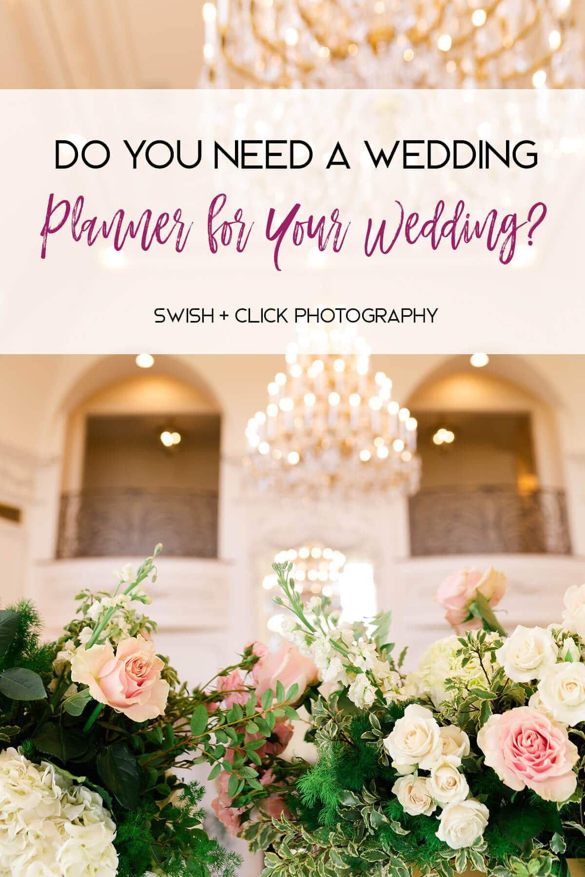 Do You Need a Wedding Planner for Your Wedding?
