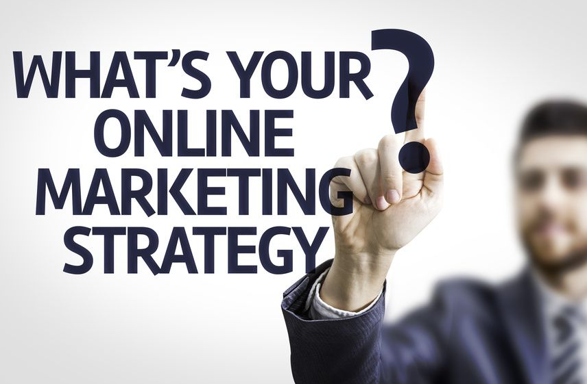 What's Your Online Marketing Strategy?