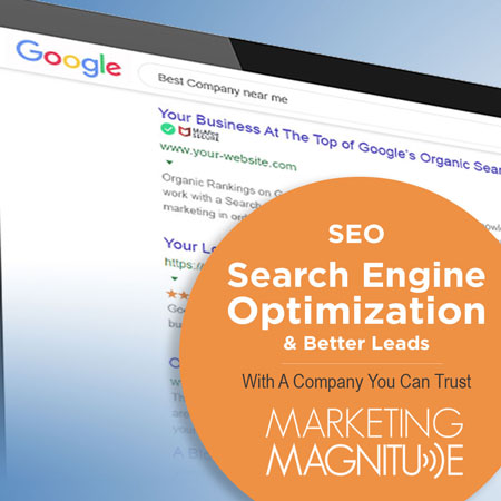 SEO Search Engine Optimization and better leads with a company you can trust