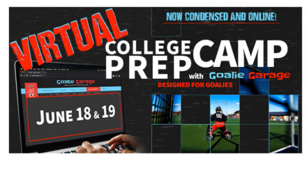 Goalie Garage College Prep Camp Goes Virtual