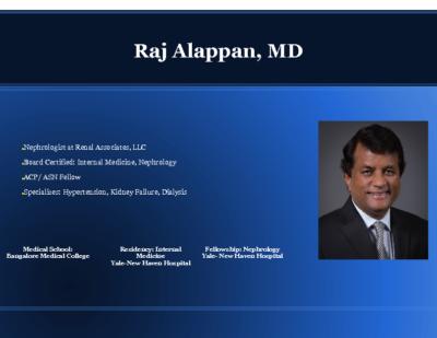 Renal Lecture, Dr. Raj Alappan