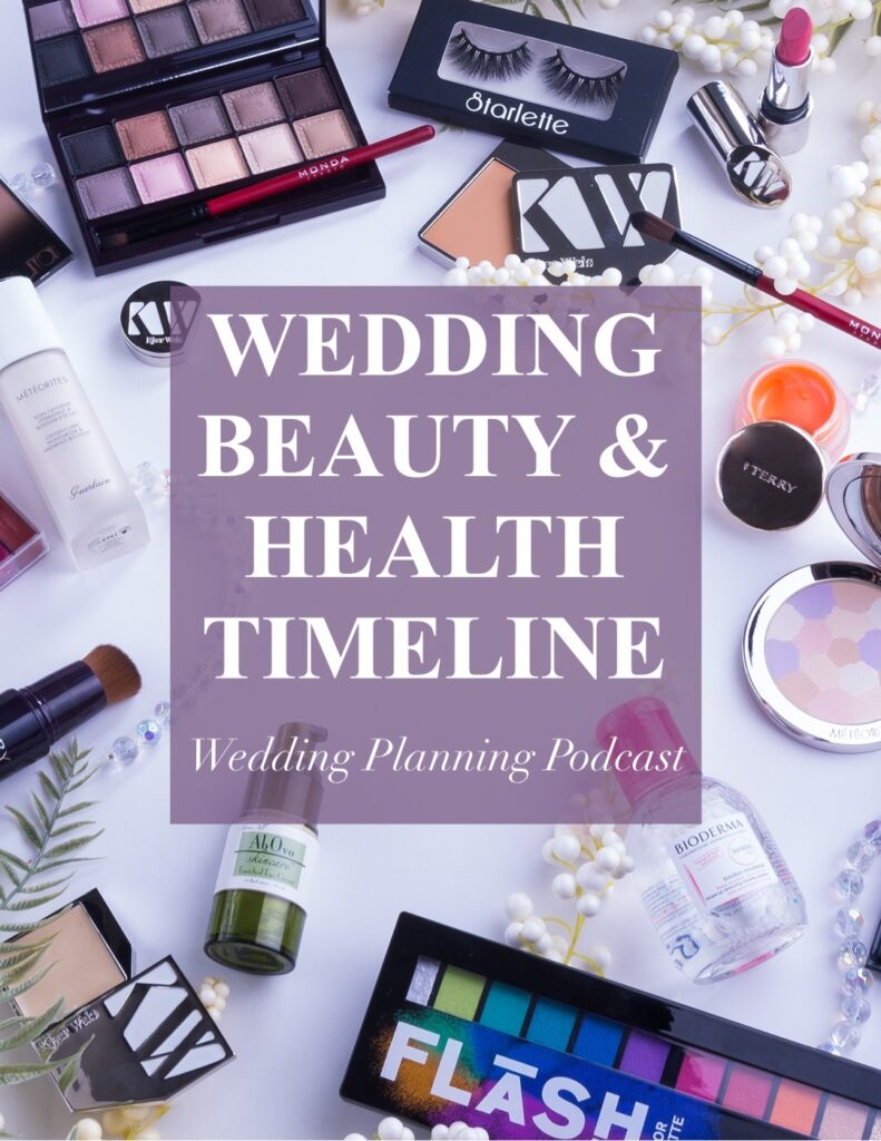 wedding beauty & health timeline