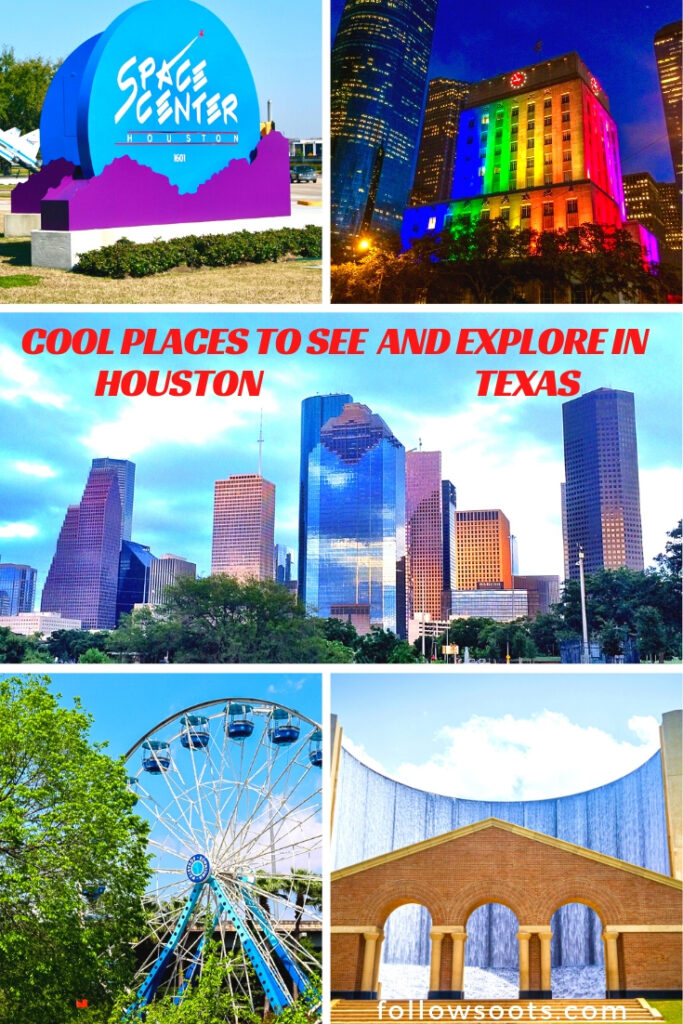 Cool Places to See and Explore in Houston