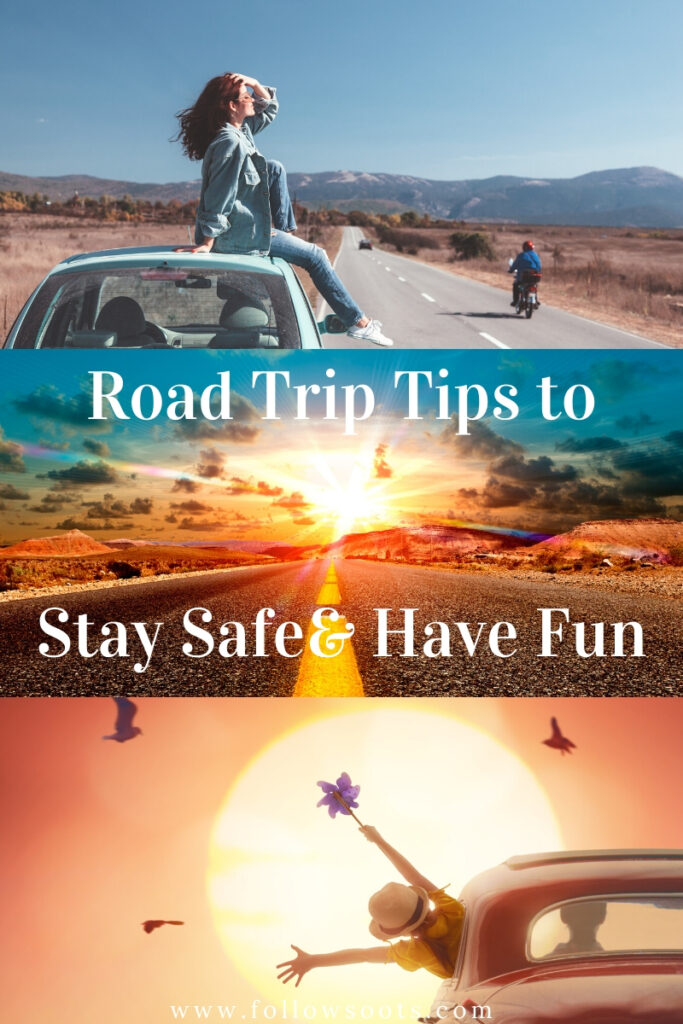 Best Tips to Stay Safe & Have Fun on your Road Trip