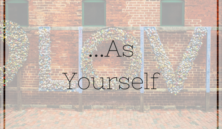 …As Yourself