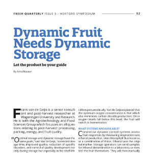 201907 Fresh Quarterly article. Dynamic fruit needs dynamic storage: let the product be your guide by Anna Mouton.