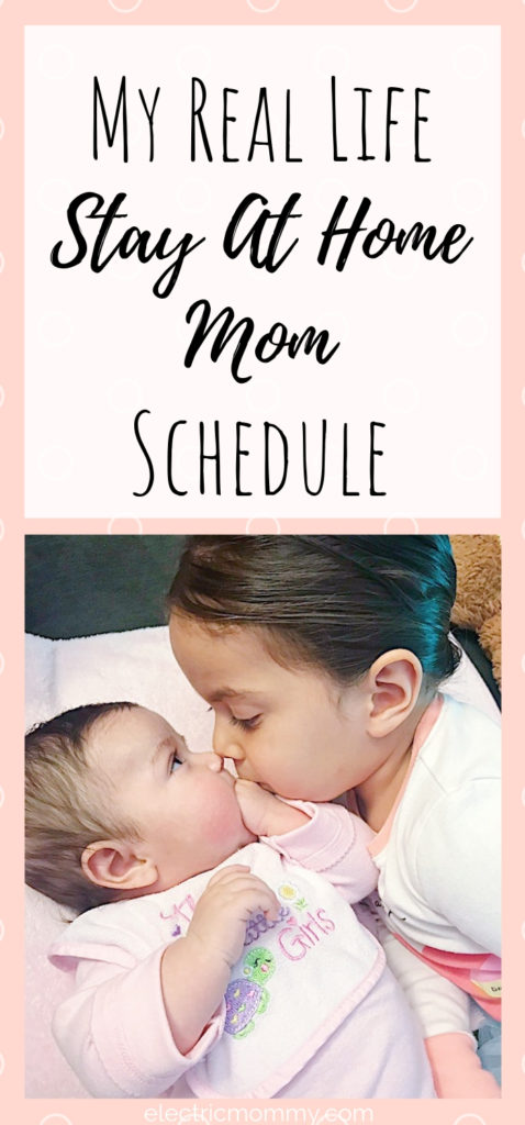 My Real Life Stay At Home Mom Schedule Electric Mommy Blog