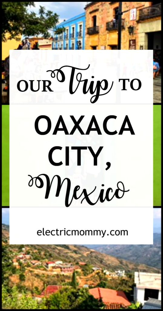 Our Trip to Oaxaca City, Mexico - If you have ever planned on visiting, I highly recommend it. It is full of culture, colors, amazing architecture and delicious food. Our family had an amazing trip and I wanted to share it with all of you!