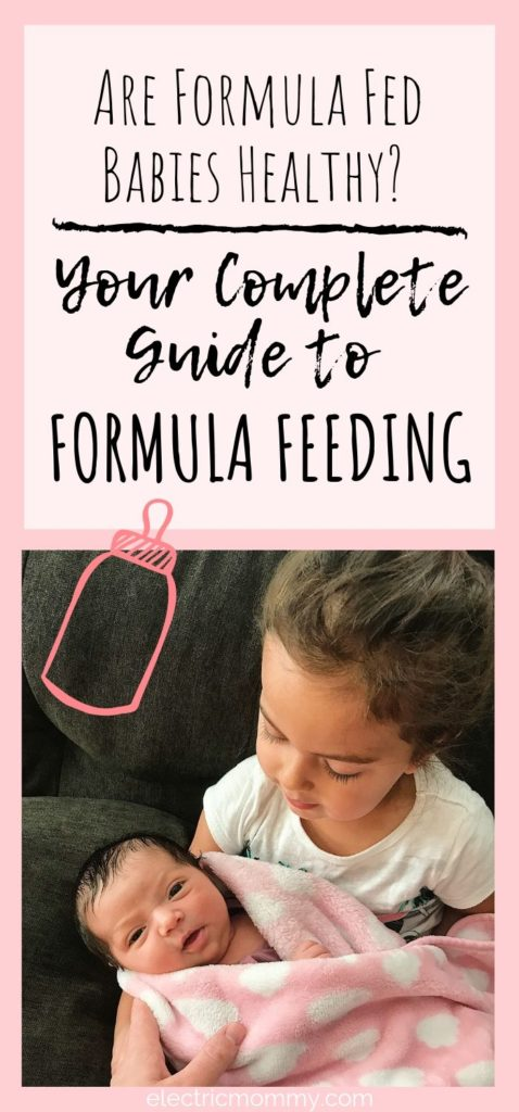 Your Complete Guide to Formula Feeding - Are Formula Fed Babies Healthy? - I know lots of mom's that have questions regarding giving their baby formula. I chose to solely formula feed my second daughter and here, I wanted to answer a lot of the questions you might have. Formula Feeding | Formula Fed Babies | Breastfeeding vs Formula | Newborn Baby Formula | Formula for Babies How Much #baby #motherhood #pregnancy #formulafeeding #fedisbest