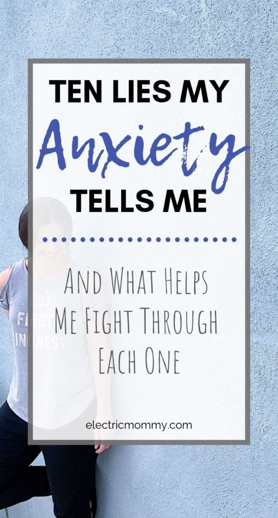 Anxiety makes me feel like I'm constantly fighting a war in my head. It also tries to bring me down but I'm determined to kick it's butt. Here are the most common lies I hear in my head and how I fight through them. | Anxiety and Depression | Anxiety Posts | Anxiety Blog Posts |Life with Anxiety | Life with Anxiety Disorder | Panic Attacks | Generalized Anxiety Disorder | Symptoms of Generalized Anxiety Disorder | Moms with Anxiety #anxiety #gad #panicattacks #yourenotalone #mentalhealth #endthestigma #momswithanxiety #anxiousmama