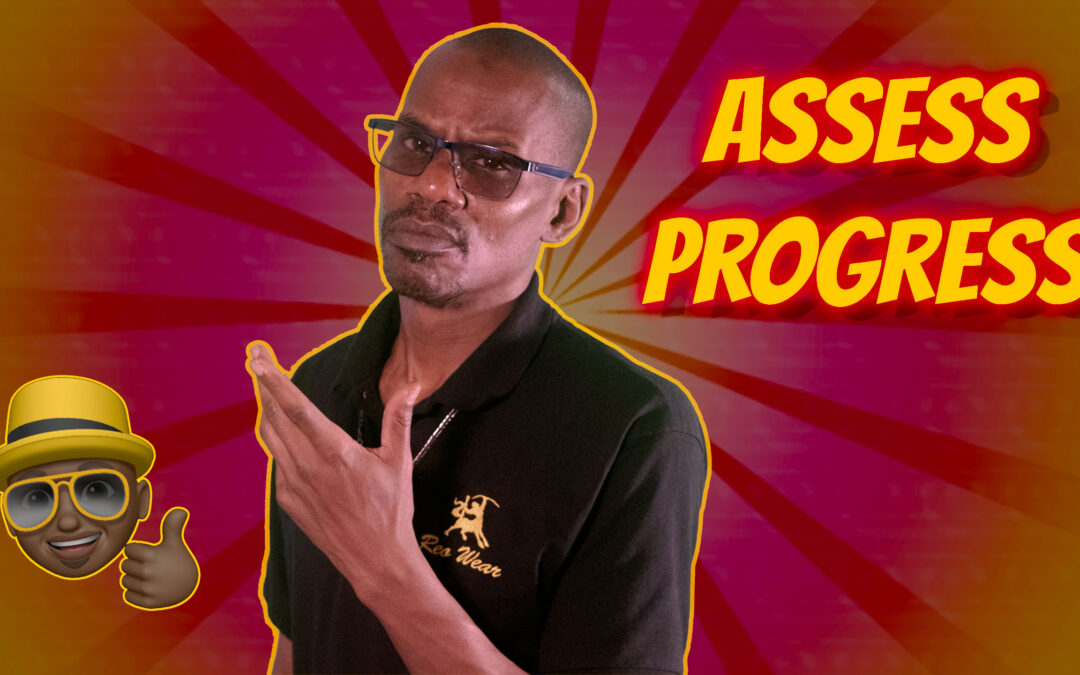 Assess Progress – Back 2 Basics