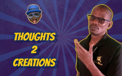 Ideation vs Ideology Ep8 Thoughts to Creations