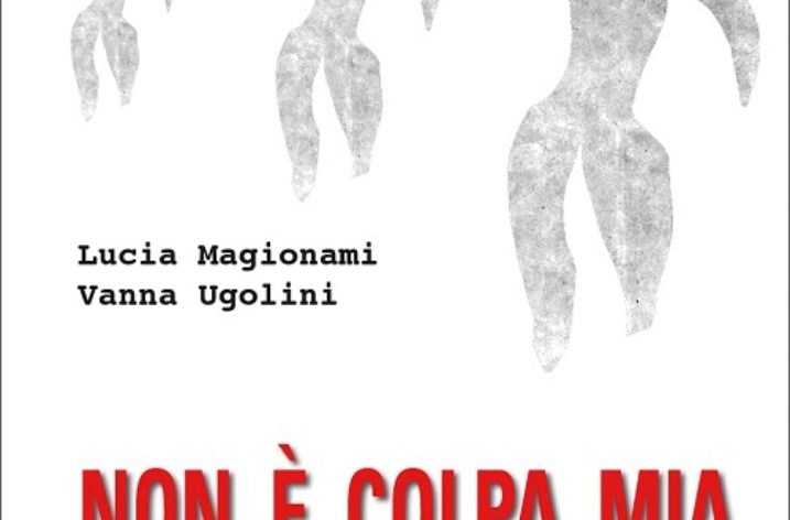 'It's Not My Fault' (Non è colpa mia) by Vanna Ugolini and Lucia Magionami: A Review