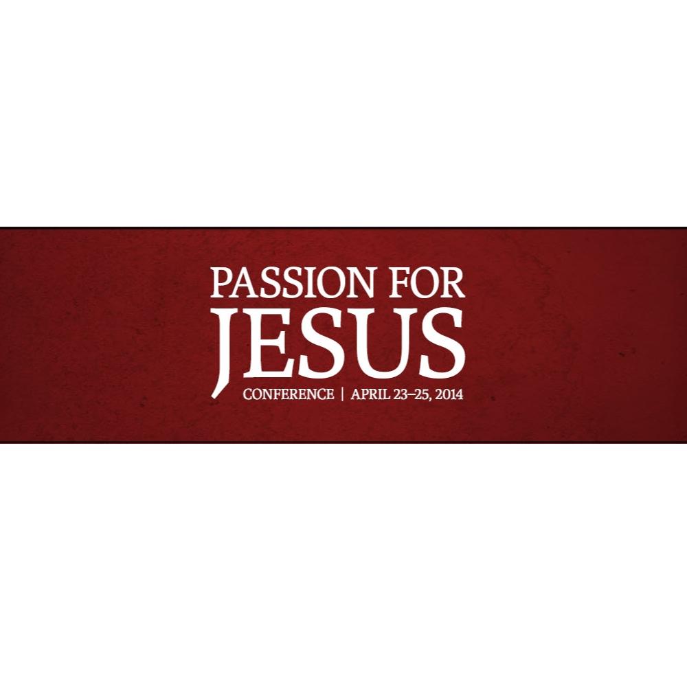 4-27-14 Passion for Jesus Testimonies