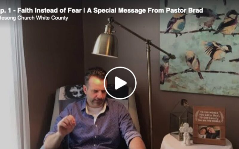 Ep. 1 – Faith Instead of Fear | Daily Encouragement