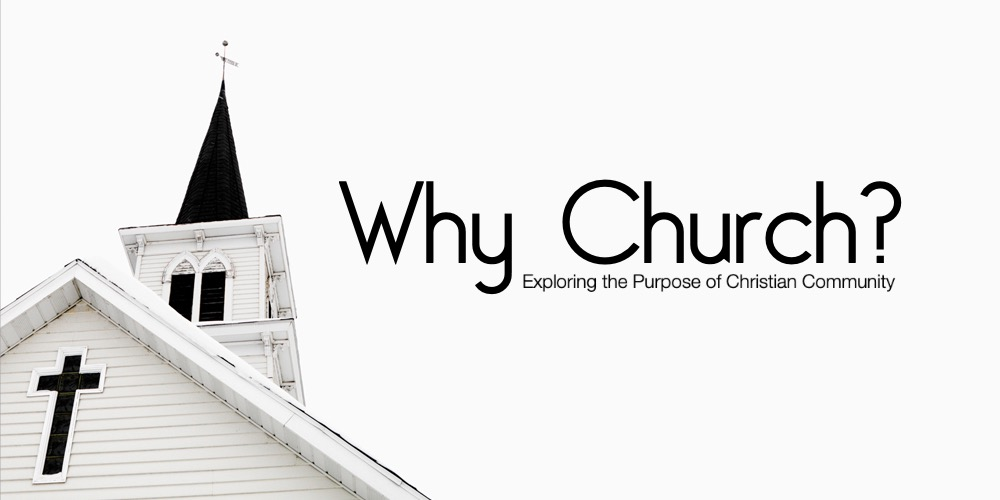 Why Church? The Unique Power of Fellowship