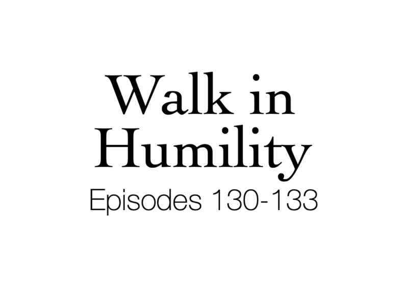 Ep.  133 – Be Humble, No Need to Argue   Daily Encouragement