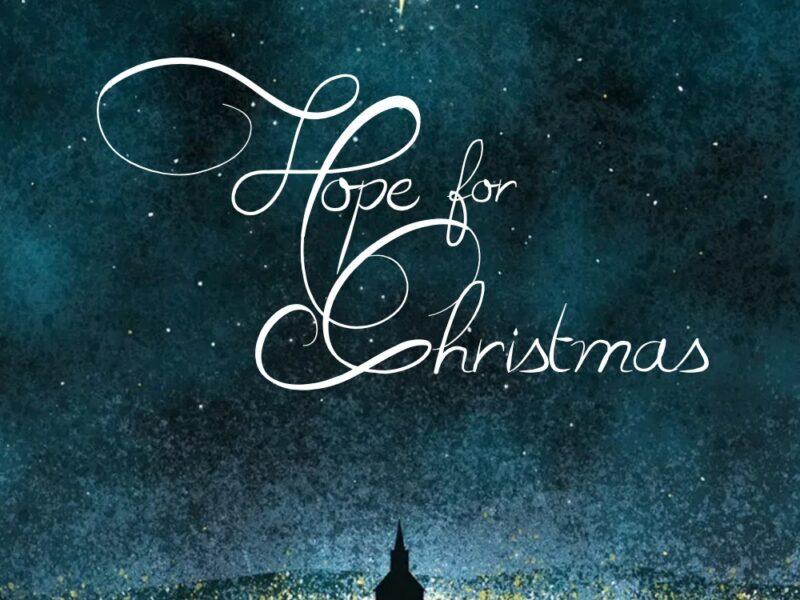 The Hope of Christmas: Our Need For A Savior