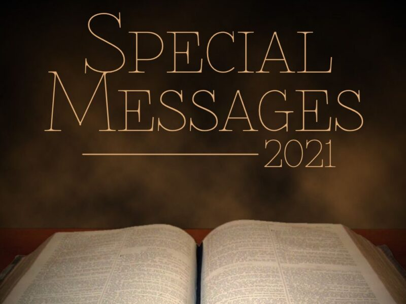 Special Messages 2021:  The Cure for the World's Ills