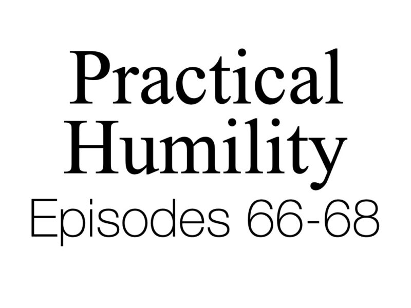 Ep. 68 – Humility Leads to Honor | Greater Devotion