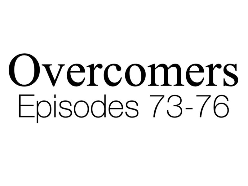 Ep. 76 – The Reward of Conquering   Greater Devotion