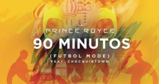Prince Royce Ft. ChocQuibTown - 90 Minutos (Futbol Mode)