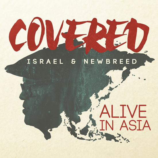 Thank You Lord, Covered, Israel & New Breed