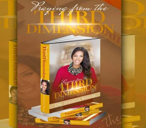 @3withMe, Juanita Bynum, Praying From The Third Dimension