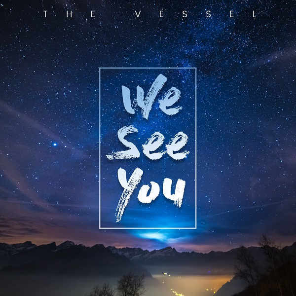 We Can You by The Vessel