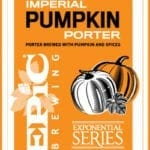 Fall Beers - Utah Beer News - Epic Brewing Imperial Pumpkin Porter