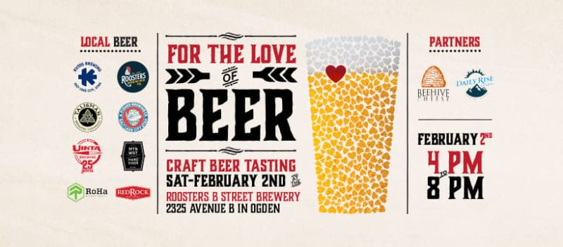 Roosters Brewing Co. is hosting its third-annual For the Love of Beer event on Feb. 2, 2019 at its B Street Brewery in Ogden.