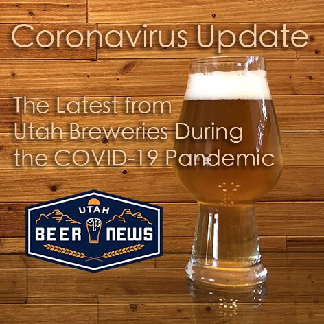 Utah Beer News | Coronavirus Update
