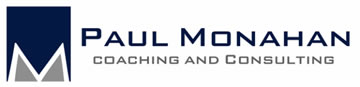 Paul Monahan Coaching and Consulting