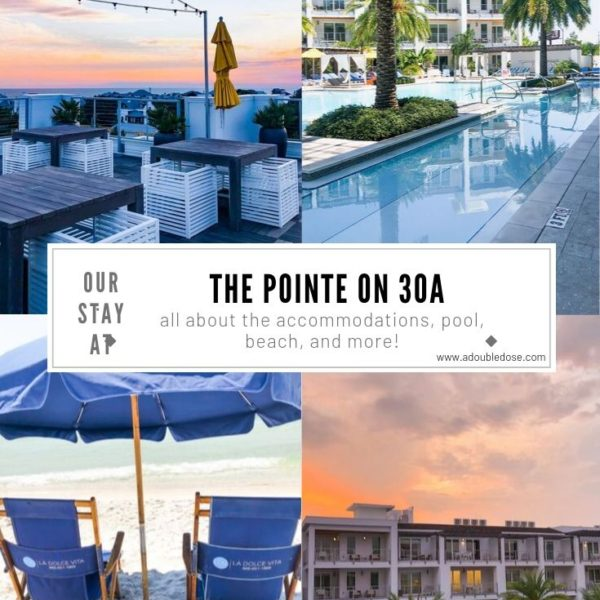 Our Stay At The Pointe On 30A