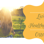 Living Healthy after Ostomy