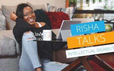 Risha Talks [VIDEO]: Intellectual Disability