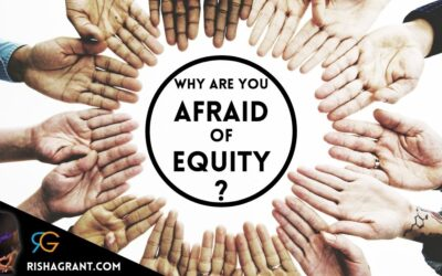 Why Are You Afraid of Equity?