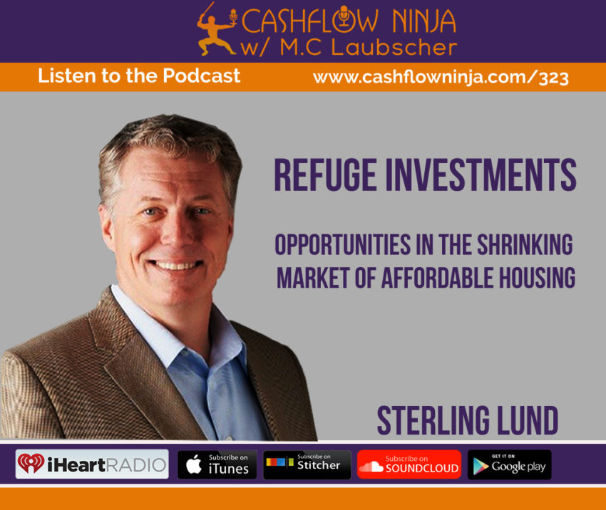 323: STERLING LUND: OPPORTUNITIES IN THE SHRINKING MARKET OF AFFORDABLE HOUSING