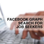 Facebook Graph Search for Job Seekers
