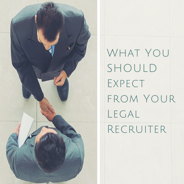 Legal Recruiter expectations