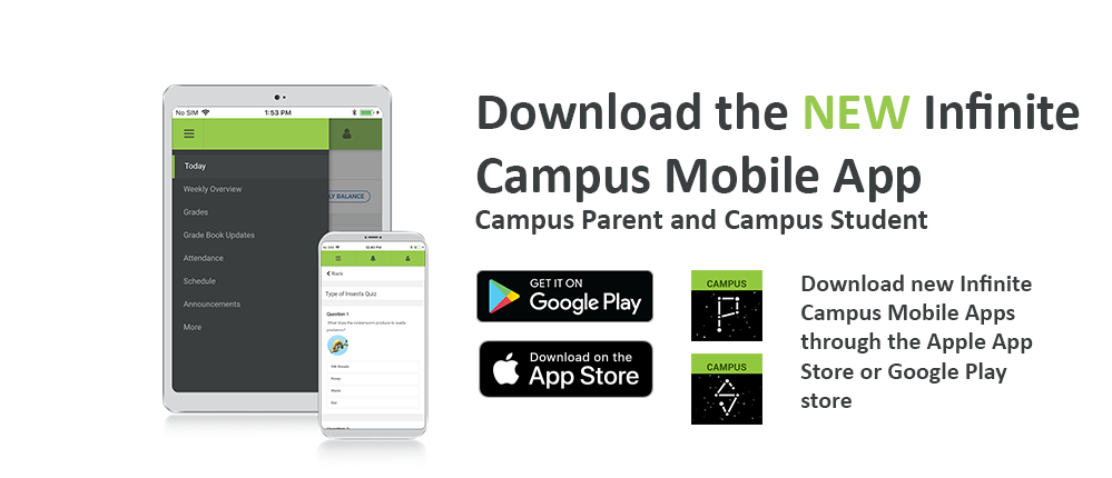 Instructions for downloading the new Infinite Campus Mobile App