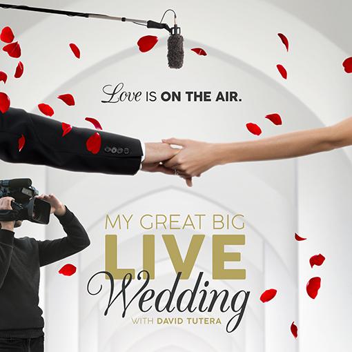 MY GREAT BIG LIVE WEDDING
