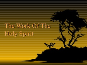 More Works of the Holy Spirit