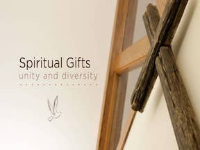 Unity & Diversity of Spiritual Gifts Part 2