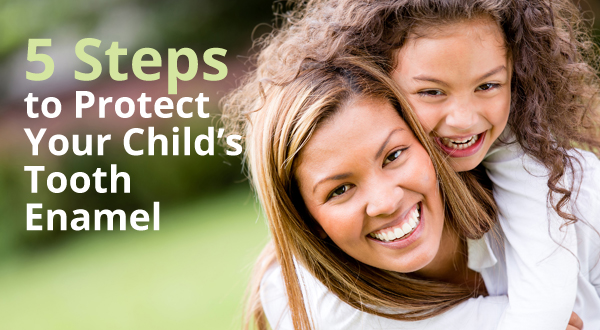 5 steps to protect your child's tooth enamel photo 2