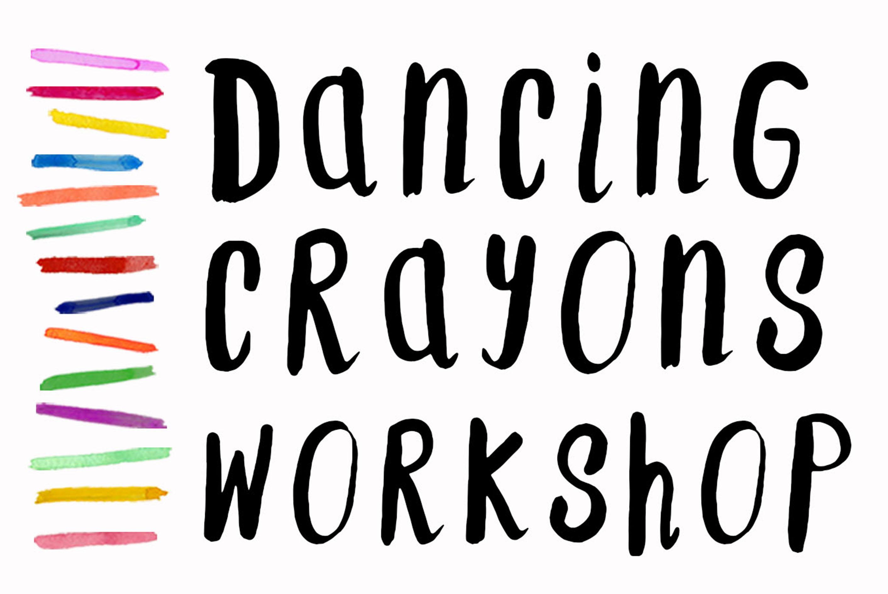 Dancing Crayons Workshop
