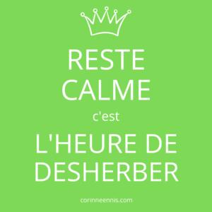Pépite d'Or : L'HEURE DE DESHERBER
