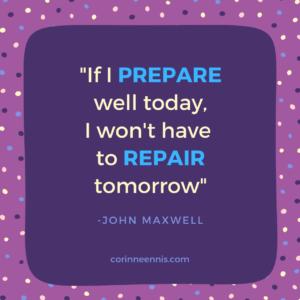 Today's Gold Nugget: PREPARE or REPAIR