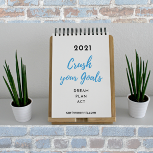 2021 Crush Your Goals: Dream - Plan - Act
