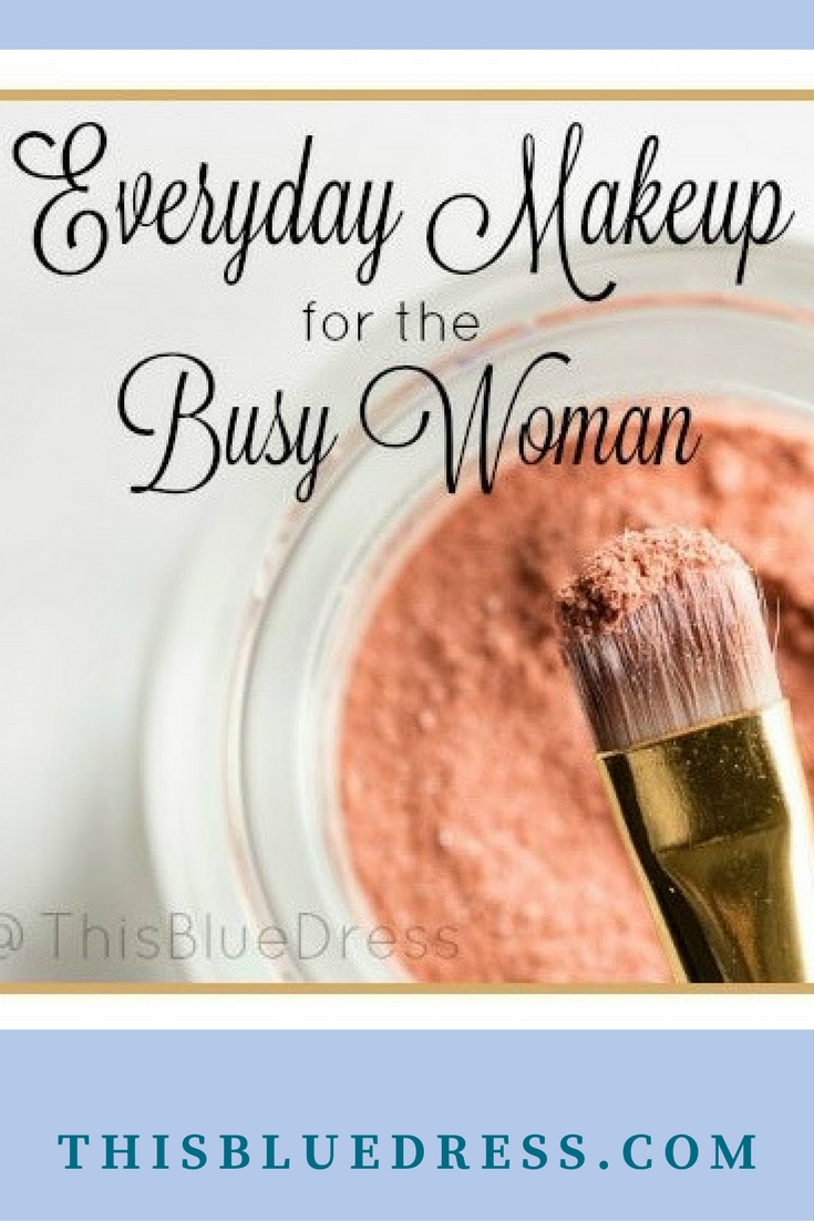 Every Day Makeup for the Busy Woman